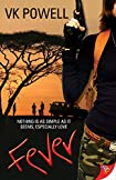 Fever by V. K. Powell