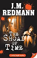 The Shoal of Time by J. M. Redmann