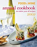 2009 Food &#038; Wine Annual Cookbook