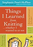Things I Learnd from Knitting