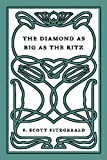 The Diamond as Big as the Ritz (1922) (Book) written by F. Scott Fitzgerald