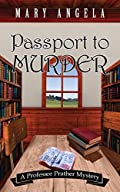 Passport to Murder by Mary Angela