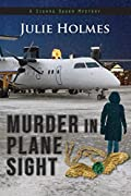 Murder in Plane Sight by Julie Holmes