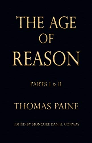 The Age of Reason, by Paine, T.