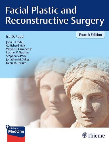 FACIAL PLASTIC AND RECONSTRUCTIVE SURGERY 4TH EDITION