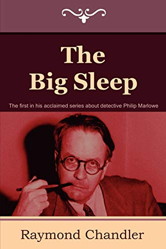 The Big Sleep, by Chandler, Raymond