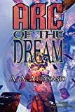 Arc of the Dream (Radix Tetrad)