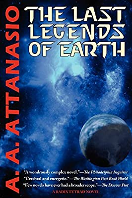 Free eBook: LAST LEGENDS OF EARTH by A. A. Attanasio