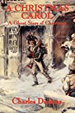 Book Cover: A Christmas Carol By Charles Dickens