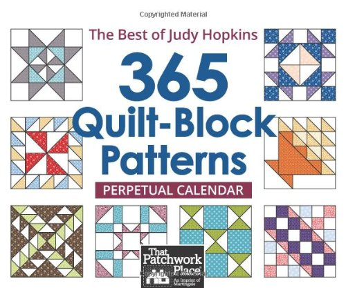 365 Quilt-block Patterns Perpetual Calendar: The Best of Judy Hopkins