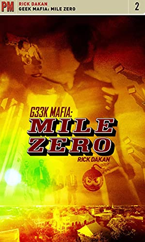 Geek Mafia: Mile Zero (PM Fiction), Dakan, Rick