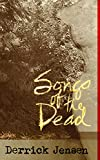 Songs of the Dead (Flashpoint Press), Jensen, Derrick