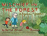Mischief in the Forest: A Yarn Yarn (Flashpoint Press), Jensen, Derrick