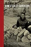 The Lucky Strike (Outspoken Authors), Robinson, Kim Stanley