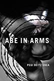 Abe in Arms (Reach and Teach), Deitz Shea, Pegi