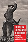 The CNT in the Spanish Revolution: Volume 3, Peirats, Jos�