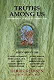 Truths Among Us: Conversations on Building a New Culture (Flashpoint Press), Jensen, Derrick