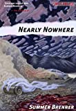 Nearly Nowhere (Switchblade), Brenner, Summer
