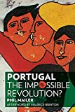 Portugal: The Impossible Revolution?, Mailer, Phil