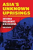 Asia's Unknown Uprisings Volume 1: South Korean Social Movements in the 20th Century, Katsiaficas, George