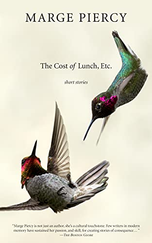 The Cost of Lunch, Etc.: Short Stories, Piercy, Marge