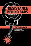 Resistance Behind Bars: The Struggles of Incarcerated Women, Law, Victoria