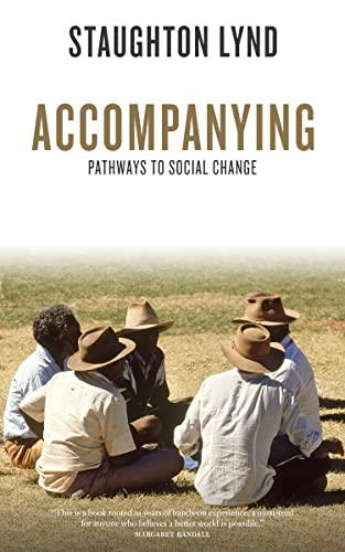 Accompanying: Pathways to Social Change, Lynd, Staughton