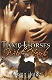 Tame Horses Wild Hearts by Alison Paige