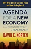Buy Agenda for a New Economy: From Phantom Wealth to Real Wealth from Amazon