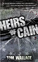 Heirs of Cain by Tom Wallace