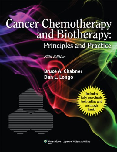 CANCER CHEMOTHERAPY & BIOTHERAPY: PRINCIPLES & PRACTICE, 5ED