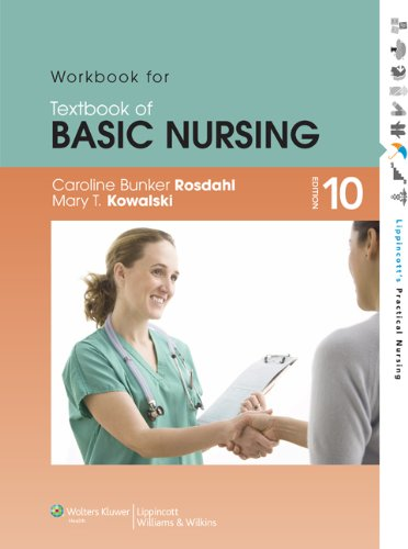 WORKBOOK FOR TEXTBOOK OF BASIC NURSING 10ED**
