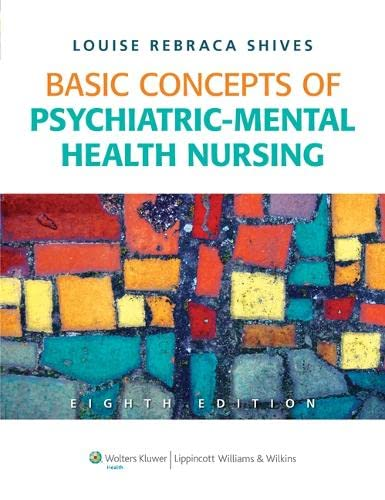 BASIC CONCEPTS OF PSYCHIATRIC-MENTAL HEALTH NURSING, 8/ED.