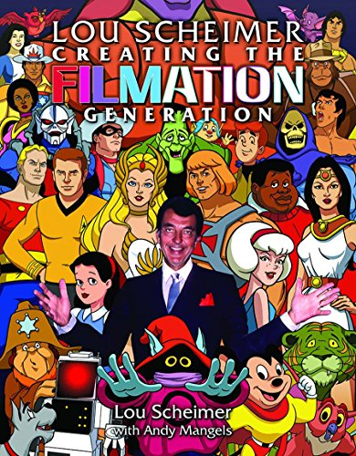 Lou Scheimer: Creating the Filmation Generation cover