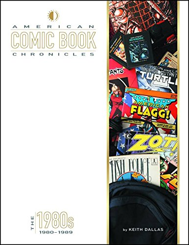 American Comic Book Chronicles: The 1980s cover