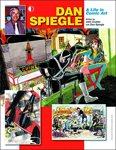 Dan Spiegle: A Life in Comic Art cover