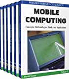 Mobile Computing: Concepts, Methodologies, Tools, and Applications