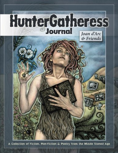 HunterGatheress Journal: Joan d'Arc & Friends