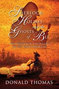 Sherlock Holmes and the Ghosts of Bly: And Other New Adventures of the Great Detective by Donald Thomas