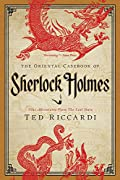 The Oriental Casebook of Sherlock Holmes: Nine Adventures from the Lost Years by Ted Riccardi