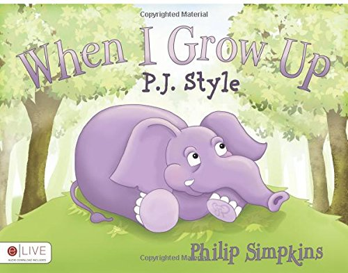 When I grow Up P.J. Style
