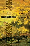 Hogdoggin' by Anthony Neil Smith