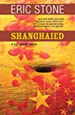 Shanghaied by Eric Stone