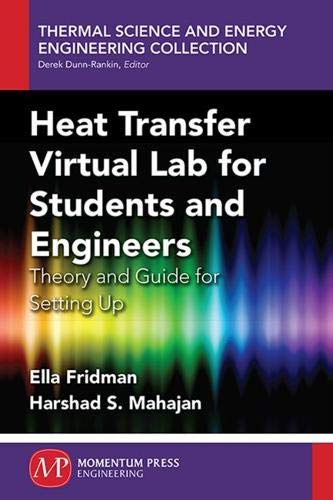 PDF Heat Transfer Virtual Lab for Students and Engineers Theory and Guide for Setting Up