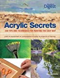 Acrylic Secrets: 300 Tips and Techniques for Painting the Easy Way, Barron, Gill