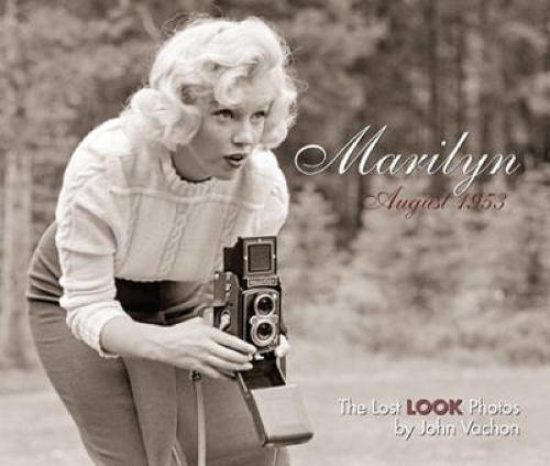 Marilyn, August 1953: The Lost LOOK Photos (Calla Editions)