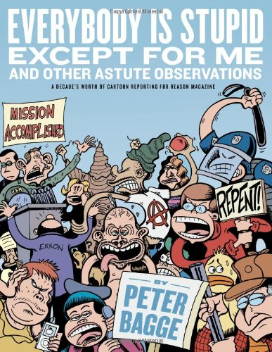 Everybody Is Stupid Except Me & Other Astute Observations cover
