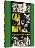 Came the Dawn and Other Stories (The EC Comics Library)