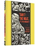 'Tain't the Meat... It's the Humanity! and Other Stories (The EC Comics Library)