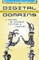 TOC: Digital Domains edited by Ellen Datlow